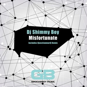 DJ Shimmy Boy - Misfortunate