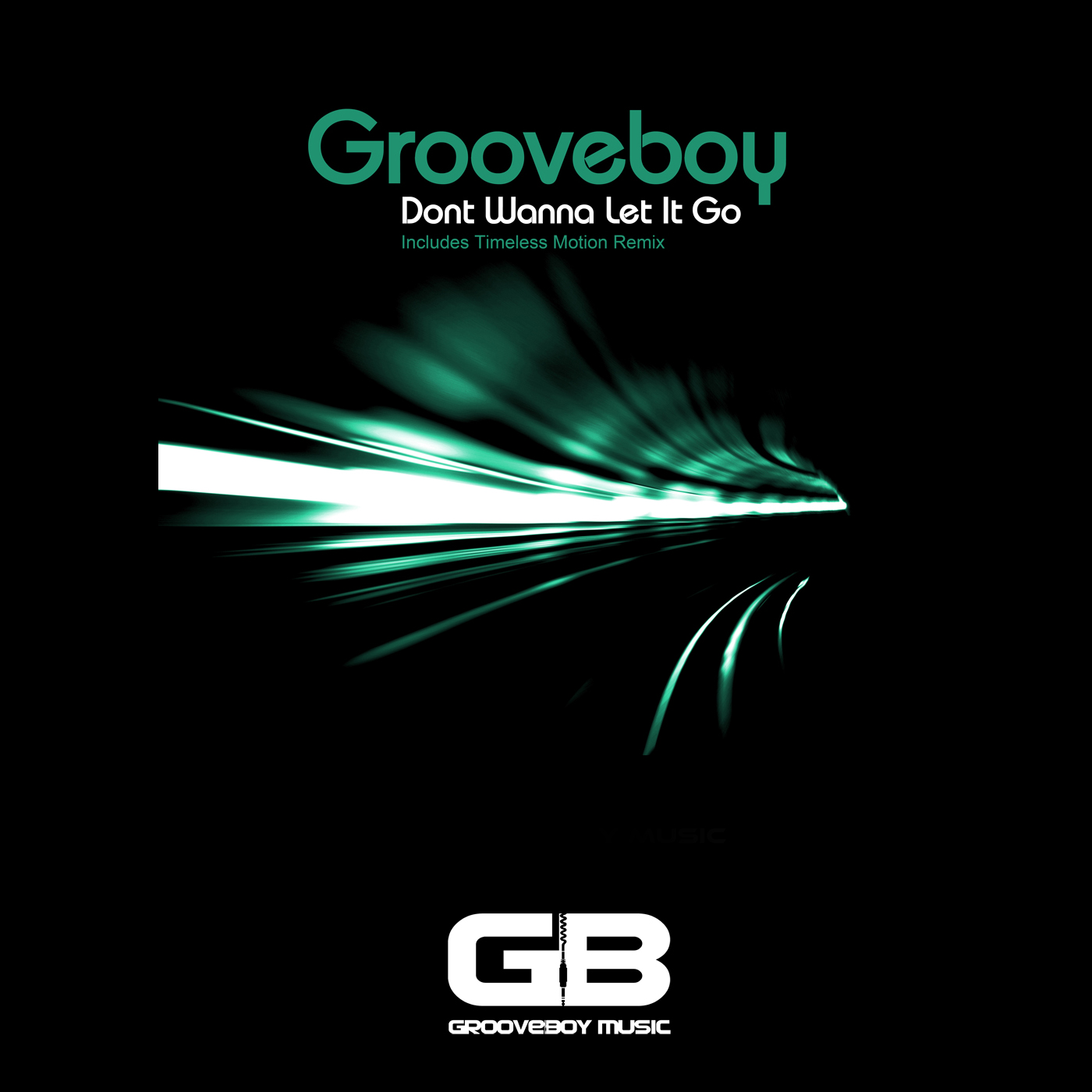 Grooveboy - Don't Wanna Let It Go