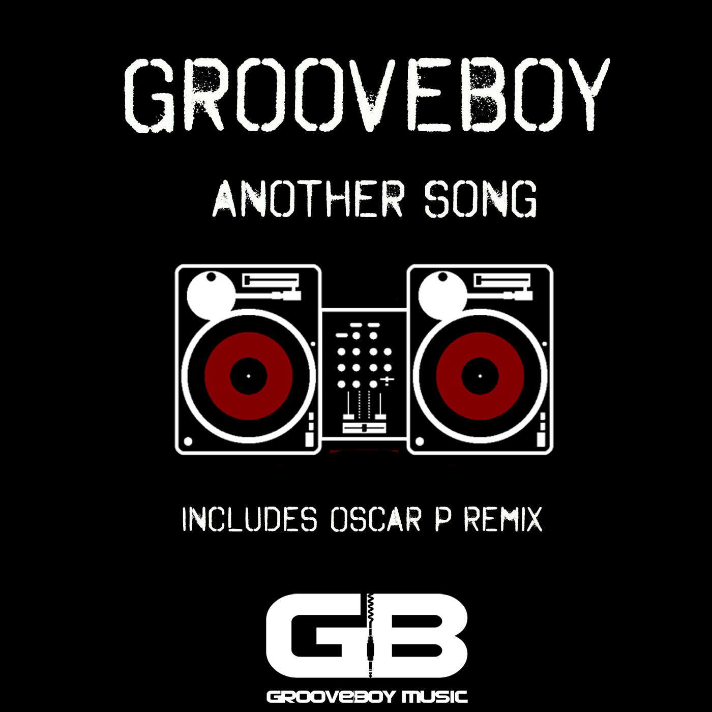 Grooveboy - Another Song