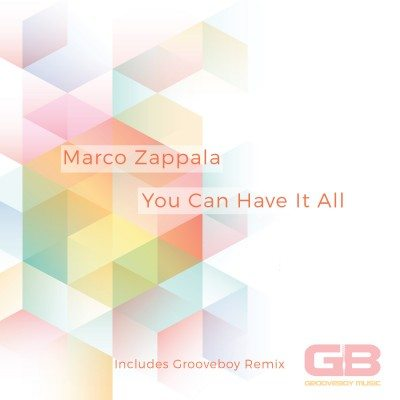 GBM034 Marco Zappala - You Can Have It All